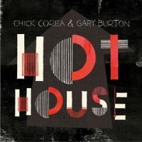 【輸入盤/輸入版】 種別:CD ホット・ハウス ゲイリー・バートン&チック・コリア 解説:現代ジャズ...