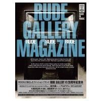RUDE GALLERY MAGAZINE -RUDE GALLERY 20th anniversary BOOK- / 書籍  〔本〕