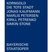 Korngold コルンゴルト / 『死の都』全曲 ストーン演出、キリル・ペトレンコ&バイエルン国立歌劇場、ヨナス