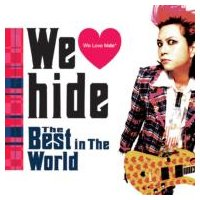 hide (X JAPAN) ヒデ / We □ hide The Best in The World  〔CD〕|hmv