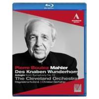 Mahler マーラー / 交響曲第10番〜アダージョ、『子供の不思議な角笛』 ブーレーズ&クリーヴランド管弦楽|hmv