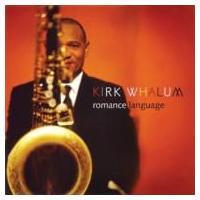 Kirk Whalum カークウェイラム / Romance Language 国内盤 〔CD〕