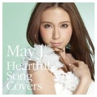 May J. メイジェイ / Heartful Song Covers  〔CD〕 hmv