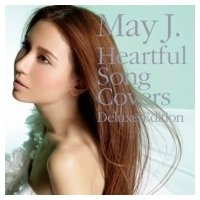 May J. メイジェイ / Heartful Song Covers -Deluxe Edition- (+DVD)  〔CD〕|hmv