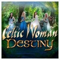 Celtic Woman ケルティックウーマン / Destiny 輸入盤 〔CD〕|hmv