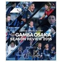 発売日:2016年03月30日 / キャスト:ガンバ大阪 / ジャンル:スポーツ&ドキュメンタリー ...