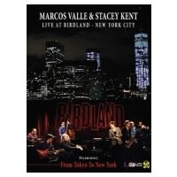 Marcos Valle / Stacey Kent / Marcos Valle  &  Stacey Kent Live At Birdland New York City :  (From Tokyo To New York)  〔DVD〕 hmv