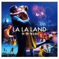 ラ・ラ・ランド / ラ・ラ・ランド - オリジナル・サウンドトラック 国内盤 〔CD〕|hmv