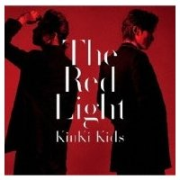 KinKi Kids / The Red Light 【...
