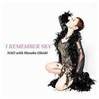 Nao (Jp-jazz) / Manabu Ohishi / I Remember Sky 国内盤 〔CD〕|hmv
