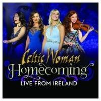 Celtic Woman ケルティックウーマン / Homecoming:  Live From Ireland  輸入盤 〔CD〕 hmv