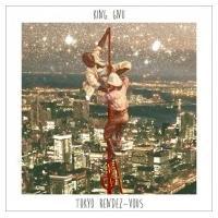 King Gnu / Tokyo Rendez-Vous  〔CD〕|hmv