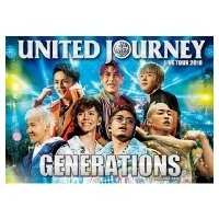 GENERATIONS from EXILE TRIBE / GENERATIONS LIVE TOUR 2018 UNITED JOURNEY  〔DVD〕|hmv
