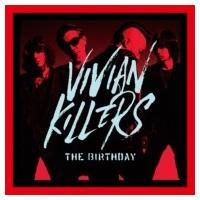 The Birthday (JP) バースデー / VIVIAN KILLERS 【初回限定Blu-ray盤】  〔CD〕 hmv