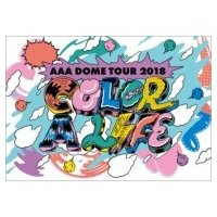 AAA / AAA DOME TOUR 2018 COLOR A LIFE  〔DVD〕|hmv