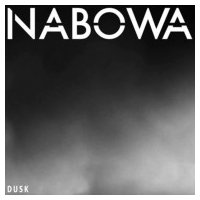 Nabowa ナボワ / DUSK  〔CD〕|hmv