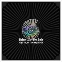THE ORAL CIGARETTES / Before It's Too Late 【初回盤A】(+DVD)  〔CD〕|hmv