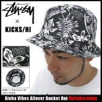 ステューシー STUSSY×KICKS/HI Aloha Vibes Allover Bucket ハット コラボ(stussy HAT ハット KICKS HAWAII メンズ・男性用 帽子 332012)