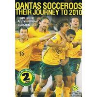 サッカー・オーストラリア代表の2010年南アフリカワールドカップへの道、アジア最終予選のハイライトD...