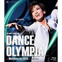 Grand Festival『DANCE OLYMPIA』-Welcome to 2020-/宝塚歌劇団花組[Blu-ray]【返品種別A】