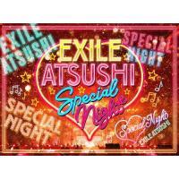 EXILE ATSUSHI SPECIAL NIGHT【3Blu-ray+CD】/EXILE ATSUSHI/RED DIAMOND DOGS[Blu-ray]【返品種別A】