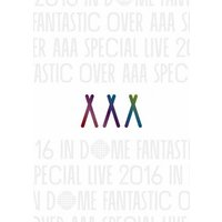AAA Special Live 2016 in Dome -FANTASTIC OVER-(通常盤)【DVD】/AAA[DVD]【返品種別A】