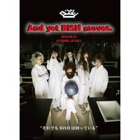 And yet BiSH moves.【通常盤/...