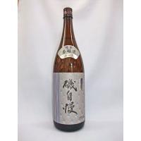 磯自慢 別撰本醸造 1,8L 日本酒