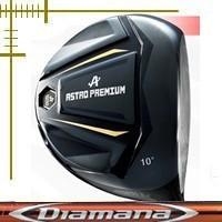 アストロプレミアム ドライバー ディアマナ RFシリーズ カスタムモデル|lockon
