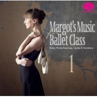 バレエCD★ マーゴ・カジミルスカのミュージック・フォー・バレエ・クラス 1  Margo's Mu...