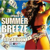 夏 サマー 爽快 海岸線 BGM レディーガガ アリアナグランデ ケイティーペリー など収録 洋楽CD MixCD Epix 48 -Summer Breeze 2020- / DJ Caujoon[M便 2/12]