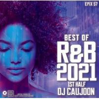 当店太鼓判シリーズ R&B 2021 上半期 ベスト 洋楽CD MixCD Epix 57 -Best Of R&B 2021 1st Half- / DJ Caujoon[M便 2/12]