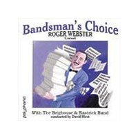 Bandsman's Choice | Roger Webster (Cornet) with the Brighouse & Rastrick Band  ( CD )|msjp|01