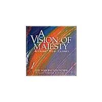 取寄 | A Vision Of Majesty: Wind Band music by great composers | ワシントン・ウインズ  ( 吹奏楽 | CD )|msjp