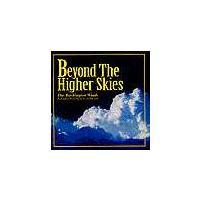 Beyond The Higher Skies | ワシントン・ウインズ  ( 吹奏楽 | CD )|msjp
