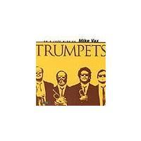 Trumpets | マイク・ヴァックス  ( CD )|msjp