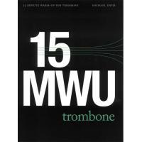 《初中級者向け》 トロンボーンのための15分間ウォームアップ・ルーチン | Michael Davis (トロンボーン | メソッド・教則本)|msjp