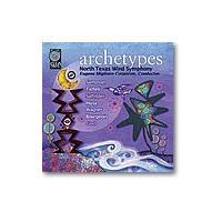 アーキタイプス | ノース・テキサス・ウインド・シンフォニー  ( 吹奏楽 | CD )|msjp