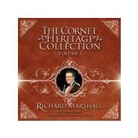コルネット・ヘリテージ・コレクション Vol. 1   リチャード・マーシャル(コルネット)、ブラック・ダイク・バンド  ( CD ) msjp