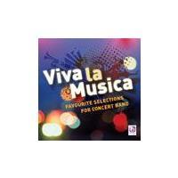 ベリアト・ミュージック楽譜参考演奏 |  ビバ・ラ・ムシカ  ( 吹奏楽 | CD )|msjp