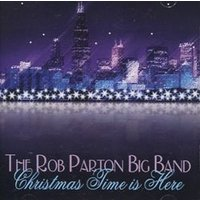 Christmas Time is Here | ロブ・パートン・ビッグバンド  ( ビッグバンド | CD )|msjp