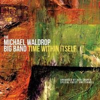 Time Within Itself | The Michael Waldrop Big Band  ( ビッグバンド | CD )|msjp
