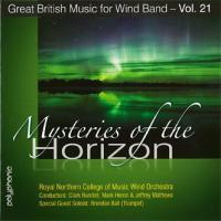 地平線の神秘:イギリス吹奏楽作品集 第21集 | 王立ノーザン音楽大学ウインド・オーケストラ ( 吹奏楽 | CD )|msjp