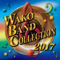 ワコーバンドコレクション2017 | フィルハーモニック・ウインズ 大阪  ( 吹奏楽 | CD )|msjp