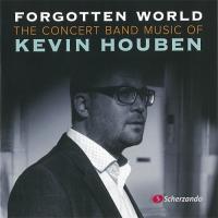 忘れられし世界:ケヴィン・ホーベン吹奏楽作品集 ( 吹奏楽   CD ) msjp