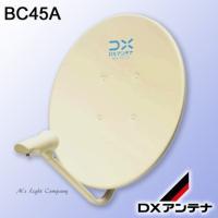 ・BC452APの代替品 ・BC453相当  ■ 45cm BS・110度CSアンテナ ■ オフセッ...