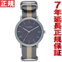 ニクソン NIXON ポーターナイロン PORTER NYLON 腕時計 メンズ グレイ/トープ N...