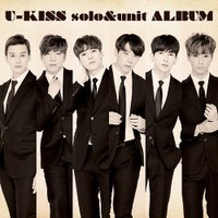 U-KISS初のソロ&ユニットアルバム。2月にソロデビューするHOONのシングル、2016年...