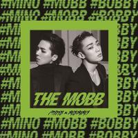 "MINO (from WINNER)とBOBBY (from iKON)によるスペシャルユニット""M..."