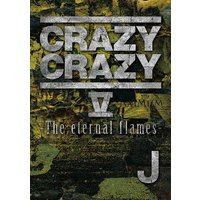 """CRAZY CRAZY""シリーズ第5弾は「J LIVE TOUR 2015 -Live On In..."